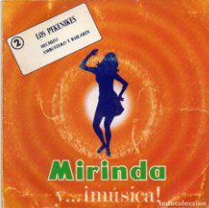 Discos de vinilo: LOS PEKENIKES SERIE MIRINDA - SINGLE. Lote 187291026