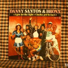 Discos de vinilo: DANNY SANTOS & BRONX – FIGHT FOR THE LIGHT / THE FIGHT GOES ON,1981, JUPITER RECORDS – OOX-512.. Lote 187310347