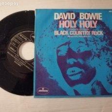Discos de vinilo: DAVID BOWIE. SINGLE HOLY HOLY. EDIT. MERCURY SPAIN 1971 MUY RARO VER INFORMACION Y FOTOS. Lote 187316452