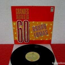 Discos de vinilo: BRUNO LOMAS - GRANDES SOLISTAS DE LOS 60 - LP - EMI / NIPPER 1988 SPAIN. Lote 187320747