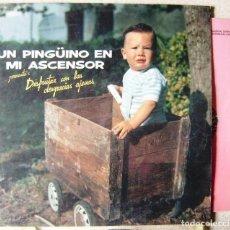 Discos de vinilo: UN PINGUINO EN MI ASCENSOR.DISFRUTAR DE LAS DESGRACIAS AJENAS. Lote 187322567