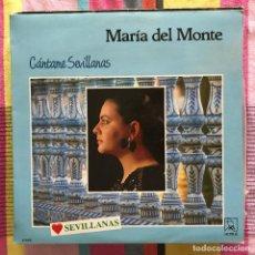 Discos de vinilo: MARÍA DEL MONTE - CÁNTAME SEVILLANAS - LP HORUS 1988. Lote 187328028