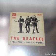 Discos de vinilo: THE BEATLES ----I FEEL FINE & SHE´S A WOMAN --- ORIGINAL 1964 ---LABEL VERDE --DSOL 66.046 ***COL***. Lote 170370440