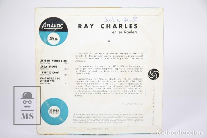 Discos de vinilo: Disco EP De Vinilo - Ray Charles / Leave My Woman, Alone... - Atlantic - Francia - Foto 3 - 187329817