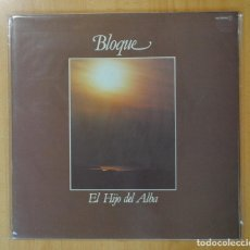 Discos de vinilo: BLOQUE - EL HIJO DEL ALBA - LP. Lote 187373587