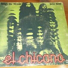 Discos de vinilo: DISCO VINILO SINGLE EL CHICANO. Lote 187378188