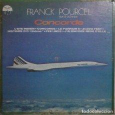 Discos de vinilo: FRANCK POURCEL GRAND ORCHESTRE – CONCORDE . Lote 187390902