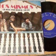 Discos de vinilo: LOS MISMOS. LO HICE POR MARIA. CO-CO. BELTER---. Lote 187398333