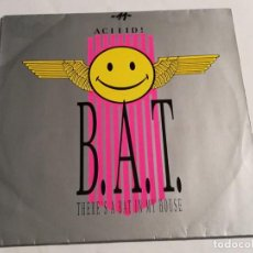 Discos de vinilo: B.A.T. - (THERE'S A) BAT IN MY HOUSE - 1989. Lote 187408582