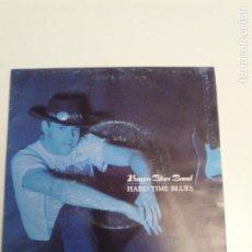 Discos de vinilo: VARGAS BLUES BAND HARD TIME BLUES ( 1992 DRO ESPAÑA ) JAVIER VARGAS. Lote 187408958