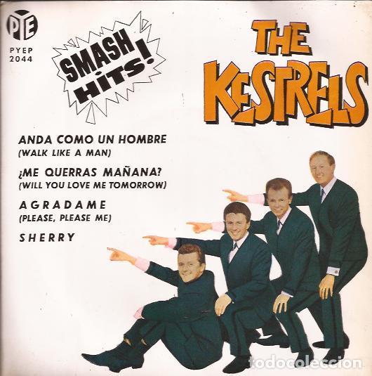 EP THE KESTRELS SMASH HITS! PYE 2044 SPAIN 1963 FOUR SEASONS & BEATLES COVER DOO WOP (Música - Discos de Vinilo - EPs - Rock & Roll)