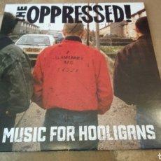 Discos de vinilo: THE OPPRESSED–MUSIC FOR HOOLIGANS. LP VINILO ROJO. NUEVO SIN USO. PUNK OI!. Lote 187417512