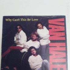 Discos de vinilo: VAN HALEN WHY CAN'T THIS BE LOVE / GET UP ( 1986 WARNER BROS UK ) SAMMY HAGAR. Lote 187418511