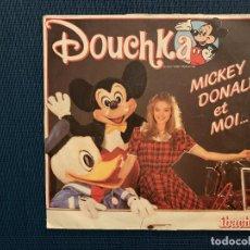 Discos de vinilo: DOUCHKA – MICKEY, DONALD ET MOI... SELLO: IBACH – 818 895-7, IBACH DISTRIBUTION – 818 895-7 . Lote 187444015