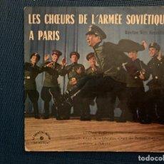 Discos de vinilo: LES CHŒURS DE L'ARMÉE SOVIÉTIQUE – LES CHŒURS DE L'ARMÉE SOVIÉTIQUE À PARIS . Lote 187444682
