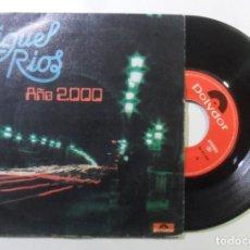 Discos de vinilo: SINGLE - MIGUEL RIOS - A: AÑO 2000 - B: A TUMBA ABIERTA - POLYDOR - 1981. Lote 187447897