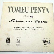 Discos de vinilo: TOMEU PENYA - DIGA-LI - SOM CA TEUA - 1993 - DISCMEDI BLAU. Lote 187449955