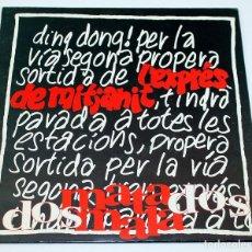 Discos de vinilo: L'EXPRÉS DE MITJANIT - DOS MATA MALA DOS - 1993 - AL-LELUIA RECORDS. Lote 187450071