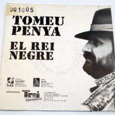 Discos de vinilo: TOMEU PENYA - EL REI NEGRE - 1992 - DISMEDI BLAU. Lote 187450256