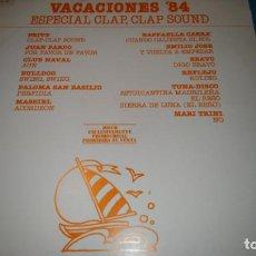 Discos de vinilo: VACACIONES 84 ESPECIAL CLAP CLAP SOUND. Lote 187464447