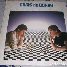 Discos de vinilo: CHRIS DE BURGH BEST MOVES LP 1981. Lote 187466007