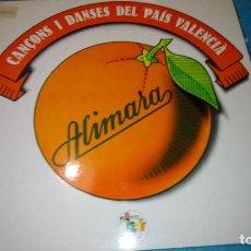 Discos de vinilo: ALIMARA - 'CANÇONS I DANSES DEL PAÍS VALENCIÀ' (LP VINILO. CARPETA ABIERTA. ORIGINAL 1978). Lote 187466012