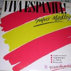 Discos de vinilo: VIVA ESPANHA ! SUPER MEDLEY EDICIÓN PORTUGUESA. Lote 187466120