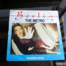 Disques de vinyle: SINGLE / EP. BERLIN. THE METRO. EL METRO. PLEASURE VICTIM. ESPAÑA, 1.983. Lote 187486723