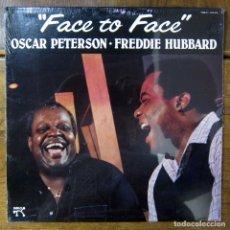 Discos de vinilo: OSCAR PETERSON, FREDDIE HUBBARD - FACE TO FACE - 1982 - EDICIÓN AMERICANA - PRECINTADO - JAZZ -. Lote 187499020