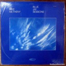 Discos de vinilo: MIKE METHENY - BLUE JAY SESSIONS - 1981 - JAZZ - EDICIÓN AMERICANA - PRECINTADO. Lote 187500601