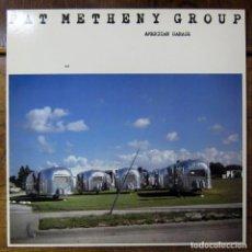 Discos de vinilo: PAT METHENY GROUP - AMERICAN GARAGE - 1979 - JAZZ - ECM -. Lote 187501471