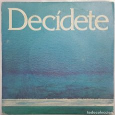 Discos de vinilo: SINGLE / DECIDETE / COALICION DEMOCRETICA / 1979. Lote 187509857