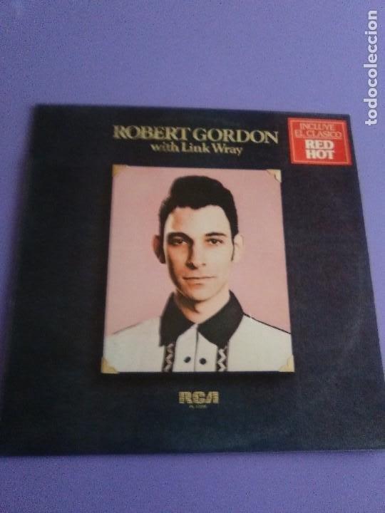 Discos de vinilo: LP DE ROBERT GORDON WITH LINK WRAY GUITAR. RED HOT.SELLO RCA PL 13296.SPAIN.1980. - Foto 12 - 187520651