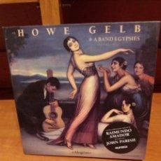 Discos de vinilo: LP ** HOWE GELB ** ALEGRIAS ** COVER / NEAR MINT ** LP/ EXCELLENT ** VINILO 1º EDICION.EUREKA 2010. Lote 187530058