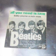 Discos de vinilo: THE BEATLES ---ALL YOU NEED IS LOVE / BABY YOU´RE A RICH MAN ----EDICION ESPAÑOLA AÑO 1967***COL***. Lote 182021691