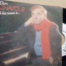 Discos de vinilo: SINGLE ( VINILO) DE CHARLES AZNAVOUR AÑOS 80. Lote 187562516
