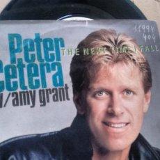 Discos de vinilo: SINGLE ( VINILO) DE PETE CETERA WITH AMY GRANT AÑOS 80. Lote 187562688