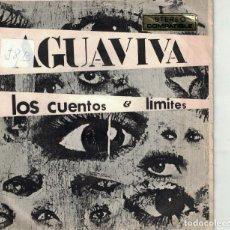 Dischi in vinile: AGUAVIVA - LOS CUENTOS / LIMITES (SINGLE ESPAÑOL, ACCION RECORDS 1970). Lote 187573156