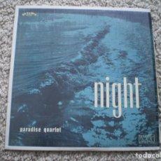 Dischi in vinile: LP. PARADISE QUARTET. NIGHT. AÑOS 60. TIENE CINTA BLANCA EN BORDES. Lote 187576835