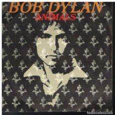 Discos de vinilo: BOB DYLAN - ANIMALS / WHEN HE RETURNS - SINGLE 1979. Lote 187595050