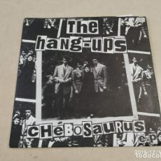 Discos de vinilo: EP THE HANG-UPS - CHEBOSAURUS - DARLINGS OF THE WEAK-GIMME DEEPSTUFF/I'M THE ONE-WEST END LIGHTS. Lote 187598665