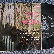 Discos de vinilo: TITO MORA - ELLA ES MUY BONITA. EP + 3 CANCIONES. AÑO1.964. EDITADO POR RCA . Lote 187607842