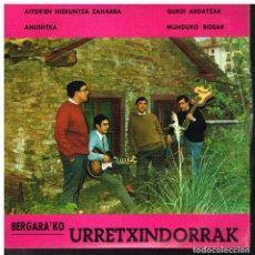 Dischi in vinile: BERGARA'KO URRETXINDORRAK - AITOR'EN HIZKUNTZA ZAHARRA / ANUSHTKA +2 - EP 1968 - BUEN ESTADO. Lote 187608482