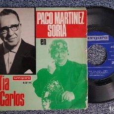Discos de vinilo: PACO MARTINEZ SORIA - LA TIA DE CARLOS. AÑO 1.967. EDITADO POR VERGARA. Lote 187611266
