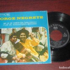 Discos de vinilo: SINGLE - JORGE NEGRETE - ME HE DE COMER ESA TUNA + 3- VER DETALLES. Lote 187613850