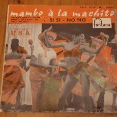 Discos de vinilo: EP. MAMBO À LA MACHITO. NEGRO NANAMBORO. OBOE MAMBO. SI-NO NO. MANBO MUCHO MAMBO. FONTANA. 462.006.. Lote 187623312