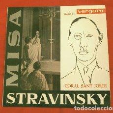 Discos de vinilo: CORAL SAN JORDI (EP 1963) STRAVINSKY - MISA - DIR. ORIOL MARTORELL (NUEVO). Lote 187630923