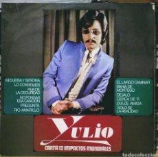 Disques de vinyle: YULIO - CANTA 12 IMPACTOS MUNDIALES LP DISCOPHON 1971. Lote 187639653