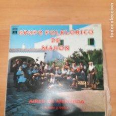 Disques de vinyle: GRUPO FOLKLORICO DE MAHON. Lote 187650962