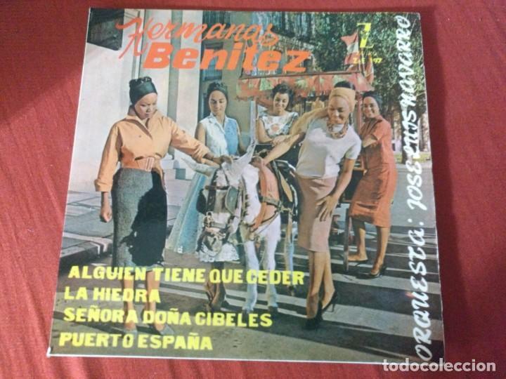 HERMANAS BENÍTEZ ALGUIEN TIENE QUE CEDER (Música - Discos - Singles Vinilo - Otros estilos)